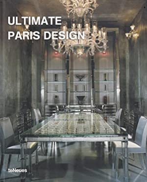 Ultimate Paris design. [ed.: Aitana Lleonart. Transl.: Jay Norden (English) ; Sybille Schellheime...