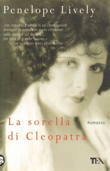 LA SORELLA DI CLEOPATRA di Penelope Lively ed. TEA