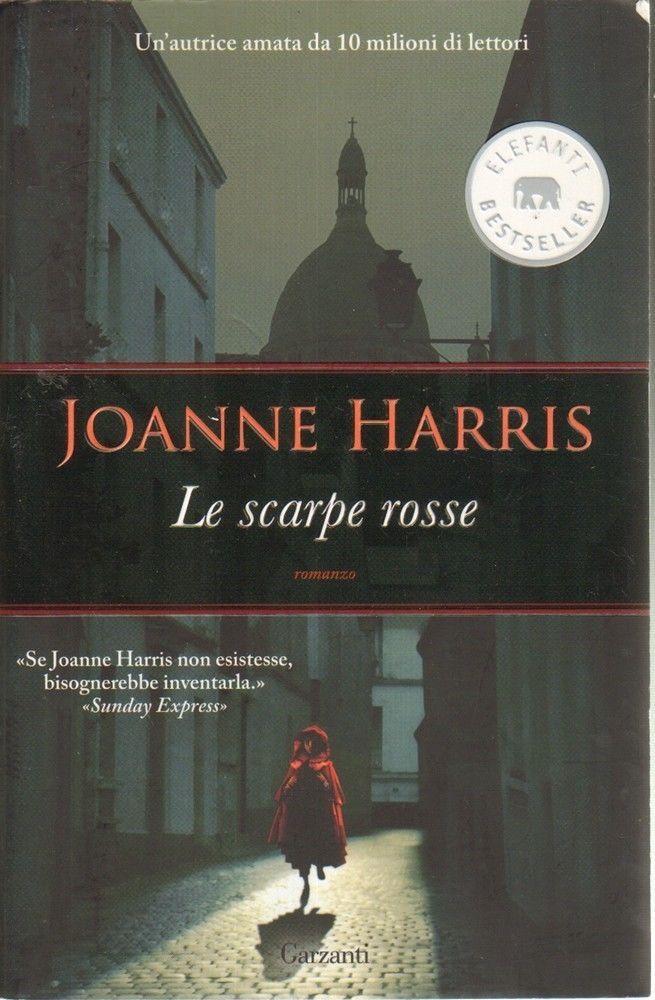 LE SCARPE ROSSE di Joanne Harris ed. Garzanti