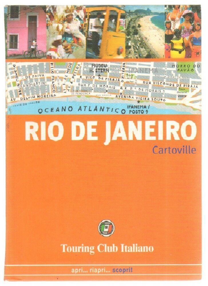 RIO DE JANEIRO Apri Riapri Scopri ed. Touring Club Italiano