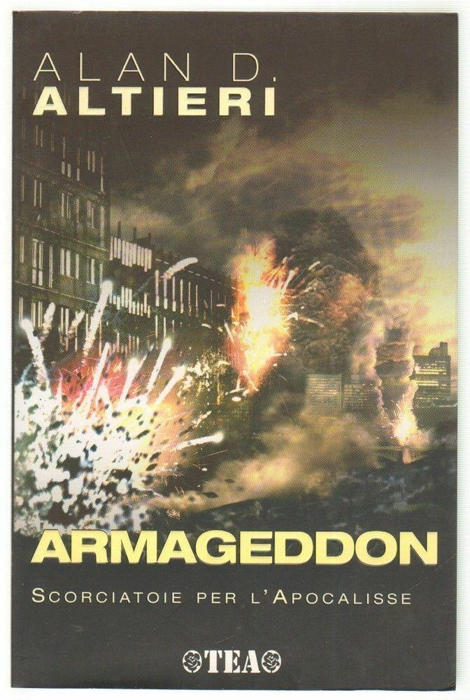 ARMAGEDDON SCORCIATOIE PER L'APOCALISSE di Alan D. Altieri ed. TEA