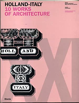 Holland-Italy. 10 WORKS OF ARCHITECTURE ed. Electa