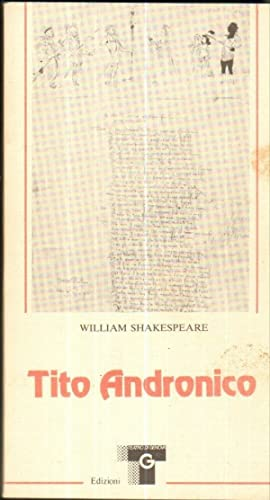 TITO ANDRONICO di William Shakespeare ed. Teatro di Genova 1989