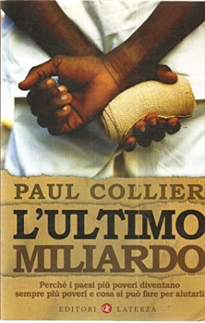 L'ULTIMO MILIARDO di Paul Collier ed. Laterza 2008