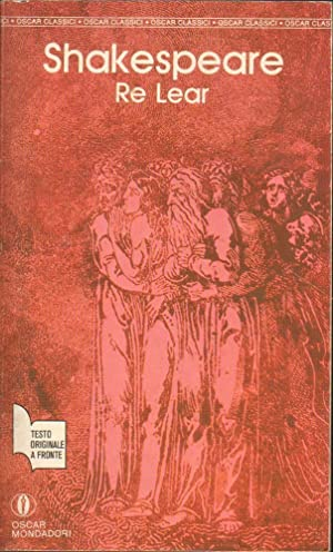 RE LEAR di William Shakespeare ed. Mondadori 1989