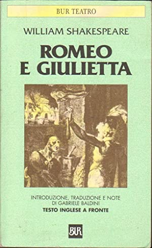 ROMEO E GIULIETTA di William Shakespeare ed. Rizzoli BUR 2002