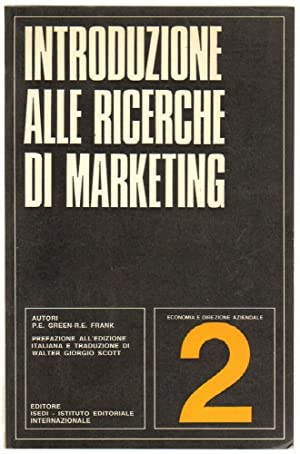 INTRODUZIONE ALLE RICERCHE DI MARKETING Vol. 2 di Green e Frank ed. ISEDI