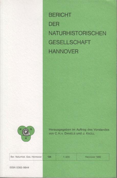 Bericht der Naturhistorischen Gesellschaft Hannover Bericht 134.: Daniels, C. H.