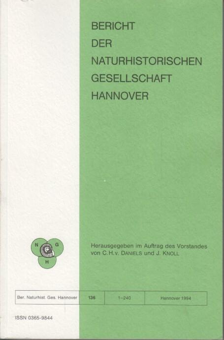 Bericht der Naturhistorischen Gesellschaft Hannover Bericht 136.: Daniels, C. H.