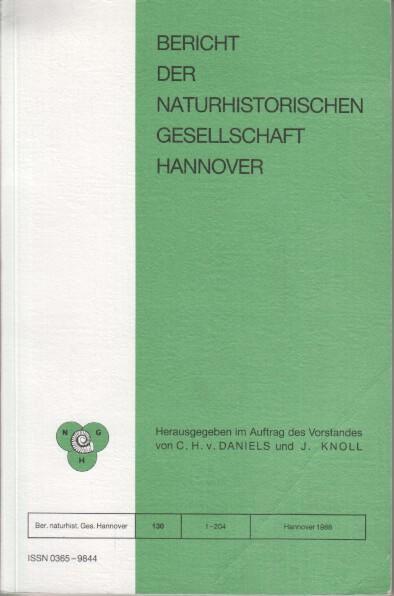 Bericht der Naturhistorischen Gesellschaft Hannover Bericht 130.: Daniels, C. H.