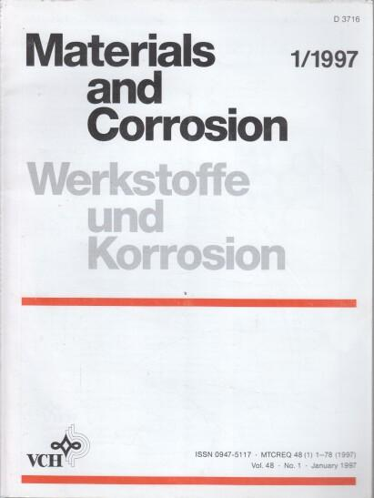 Werkstoffe und Korrosion. 48. Jahrgang. (12 Hefte): Schütze, Michael (Ed.),