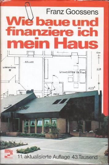 Wie Baue Und Finanziere Ich Mein Haus Von Goossens Franz