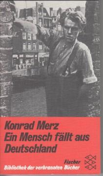 Ein Mensch fällt aus Deutschland. Fischer-Taschenbücher ;: Merz, Konrad: