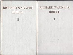 Richard Wagners Briefe. (2 Bände) Ausgewählt und: Altmann, Wilhelm: