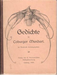 Gedichte in Coburger Mundart. Im Neudruck hrsg.: Höfer, Conrad: