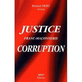 Justice. Franc-maconnerie. corruption.: Méry, Bernard-Philippe: