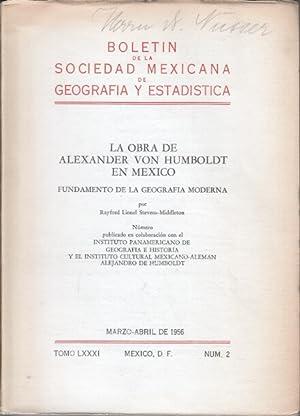 La Obra de Alexander von Humboldt en Mexico : Fundamento de la Geografia moderna.: ...