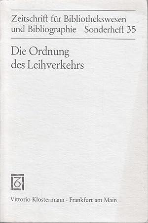 Die Ordnung des Leihverkehrs in der Bundesrepublik Deutschland : Text u. Kommentar d. ...