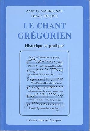 Le Chant grégorien : Historique et pratique.: Madrignac, André G. und Danièle Pistone: