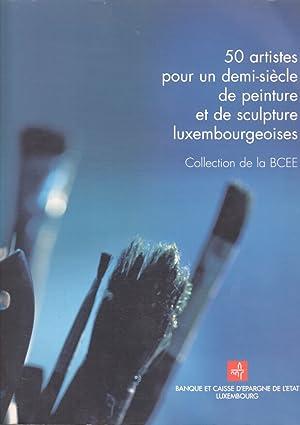50 artistes pour un demi-siècle de peinture et de sculpture luxembourgeoises.: Persin, ...