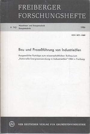 Bau und Prozessführung von Industrieöfen : ausgew.: Steinhardt, Rolf [Hrsg.]: