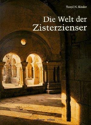 Die Welt der Zisterzienser. Terryl N. Kinder. [Kt. und Zeichn.: Noel Deney. Aus dem Engl. ü...