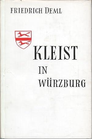 Kleist in Würzburg : [Novelle]. Sammlung Delta ; Bd. 2: Deml, Friedrich: