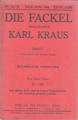 Hexenszenen und anderes Grauen. Die Fackel Nr. 724 / 725. Ende April 1926. XXVIII. Jahr.: ...