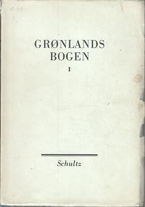 Gronlands Bogen (2 Bände): Birket-Smith, Kaj, Ernst Mentze und M. Friis Moller:
