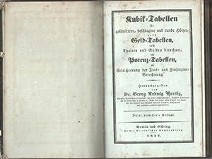 Kubik- Tabellen für geschnittene, beschlagene und runde Hölzer nebst Geld- Tabellen nach ...