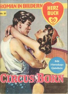 Circus Born. Roman in Bildern. Herzbuch Nr. 37.