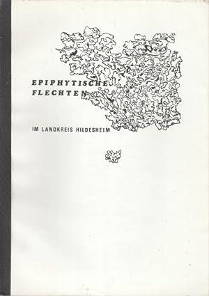 Epiphytische Flechten im Landkreis Hildesheim. Abschlussbericht : Floristisch-immissionsö...