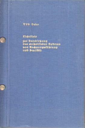 Richtlinie zur Durchsetzung des einheitlichen Systems von Rechnungsführung und Statistik der ...