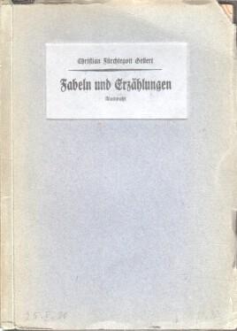 Fabeln und Erzählungen : Auswahl.: Gellert, Christian Fürchtegott: