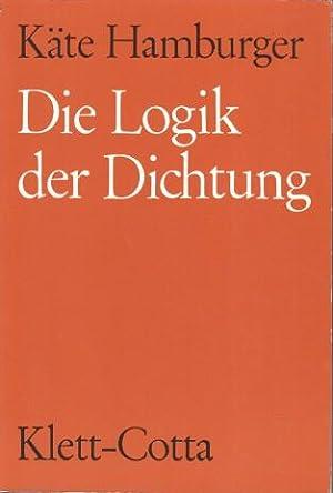 Die Logik der Dichtung.: Hamburger, Käte: