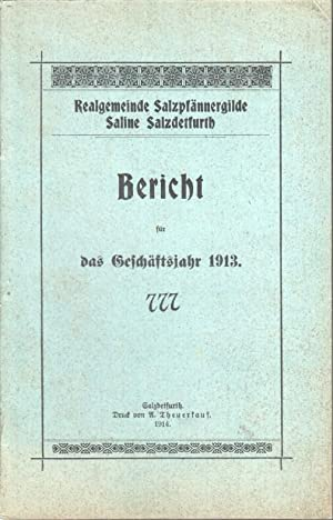 Berichte für die Geschäftsjahre 1913, 1914, 1915, 1916, 1917, 1918, 1919, 1920, 1923 u. ...