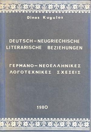 Deutsch - Neugriechische literarische Beziehungen.: Kugulos, Dinos: