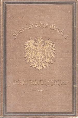 Kriegswissenschaftliche Schriften Friedrich's des Grossen. Deutsch mit Einleitung, Anmerkungen...