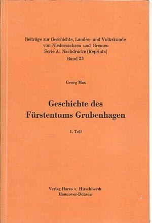 Geschichte des Fürstentums Grubenhagen. (3 Bände) : Teil 1 und 2 und das Urkundenbuch zur...