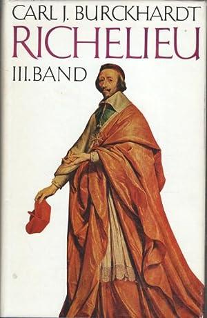 Richelieu (3 Bände, vollständig) : Band 1 - Der Aufstieg zur Macht. Band 2 - Behauptung ...