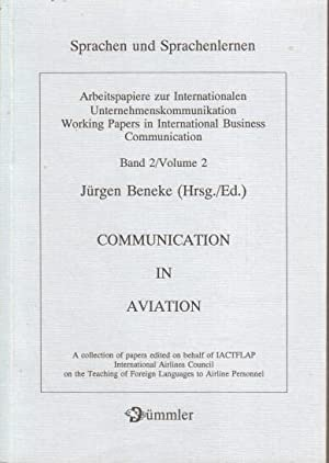 Communication in aviation : a collection of papers edited on behalf of IACTFLAP International Air...