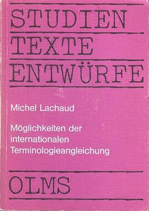 Möglichkeiten der internationalen Terminologieangleichung : am Beispiel d. Maschinenteils ...