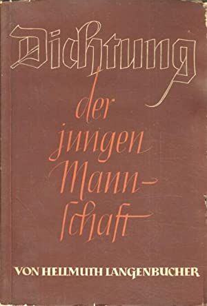Dichtung der jungen Mannschaft : Betrachtungen zur deutschen Dichtung der Gegenwart.: Langenbucher,...