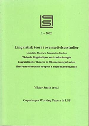 Linguistic Theory in Translation Studies. 1 -: Smith, Victor (Red.):