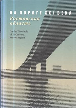On the Threshold of 21 Century. Rostov Region. Reference Book. In englischer und russischer Sprache...