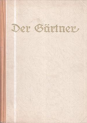 Der Gärtner 1951. 54. Jahrgang. Sonntagsblatt für Gemeinde und Haus. Zeitschrift Frei ...
