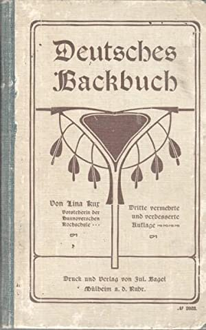Deutsches Bachbuch : Gründliche Anweisung zur Bereitung von Torten und Kuchen überhaupt ...