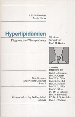 Hyperlipidämien : Diagnose und Therapie heute ;: Rohwedder, Dirk (Hrsg.)