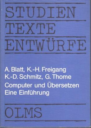 Computer und Übersetzen : e. Einf. Achim Blatt ., Hildesheimer Beiträge zu den Erziehungs...