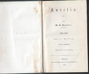 Aurelia. (1. & 2. Band in einem Buch) Aus dem Französischen.: Quinton, M. A.: